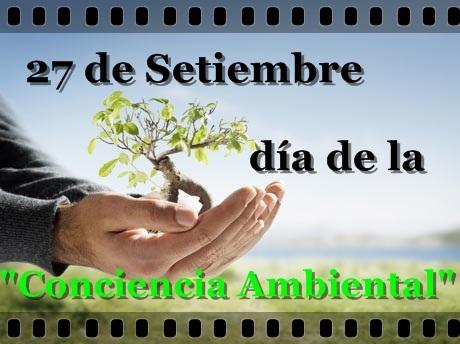 27 de Septiembre – Día Nacional de la Conciencia Ambiental