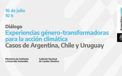 """Diálogo """"Experiencias género-transformadoras para la acción climática. Casos de Argentina, Chile y Uruguay"""""""